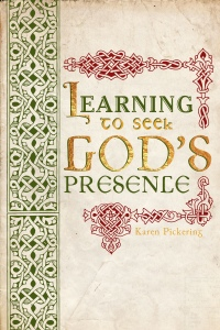 Learning to Seek God's Presence